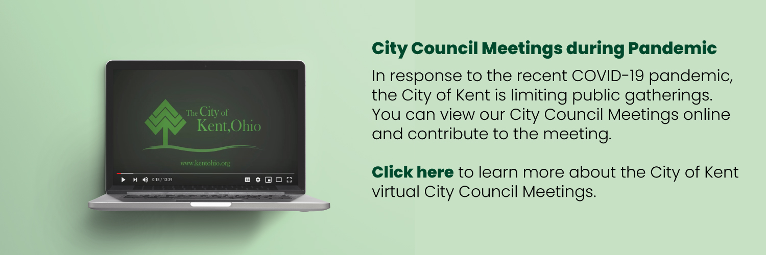 Click to learn more about the City of Kent virtual City Council Meetings.